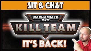 Warhammer 40,000:  KILL TEAM - What Do We Know?