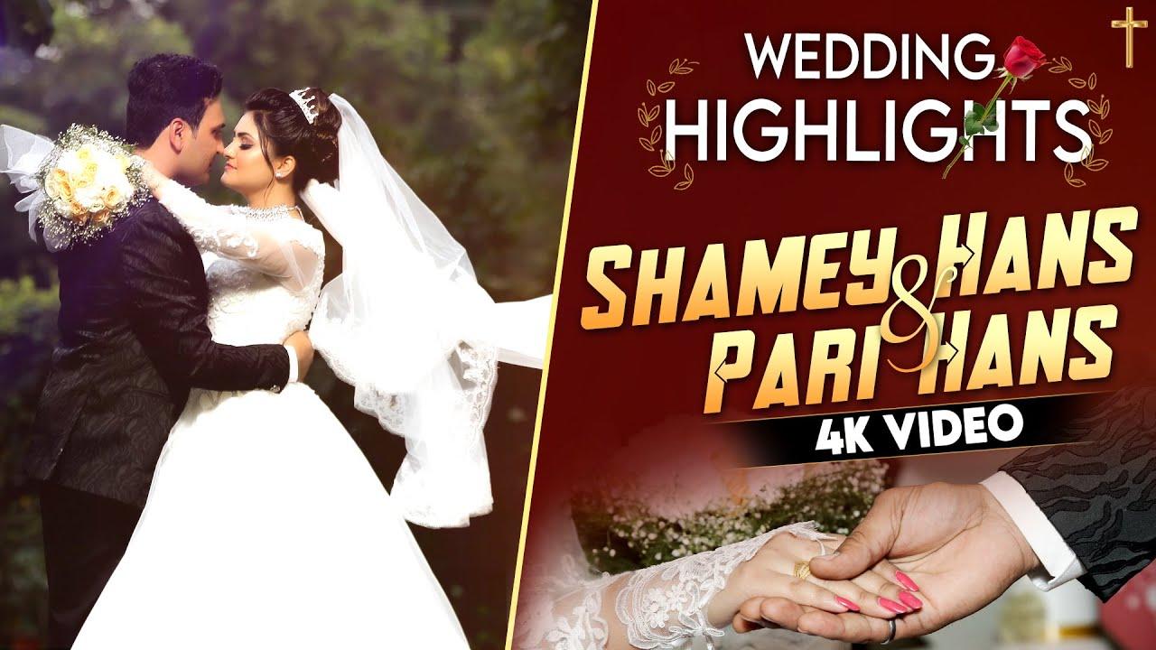 Download Shamey Hans & Pari Hans - Wedding Highlights