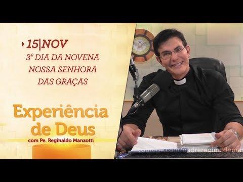Experiência de Deus | 15-11-2017 | 3º Dia da Novena Nossa Senhora das Graças