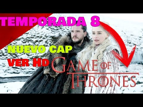 Como Ver Game Of Thrones Ultima Temporada 8 GRATIS Online TODOS LOS CAPITULOS