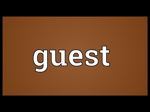 Guest Meaning