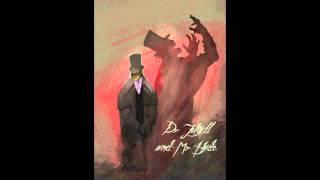 Jekyll & Hyde Pt.2 (Jekyll vs Hyde) / Jekyll & Hyde Pt.3 (Jekyll's Epilogue) - Mage