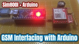 Sim 800l GSM Module Interfacing with Arduino | How to Make a Call and send and SMS Video