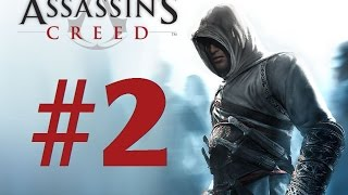 Beware The Haystacks - Assassin's Creed I Part 2