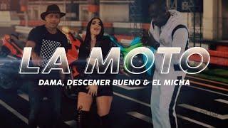 Смотреть клип Dama, Descemer Bueno Y El Micha - La Moto
