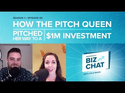 How the Pitch Queen Pitched Her Way to a $1M Investment - Proposify Biz Chat