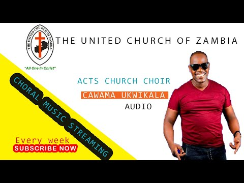 Download ACTS CHURCH CHOIR * CAWAMA UKWIKALA NA YESU* BEST UCZ CHOIR SONG (Official music audio )