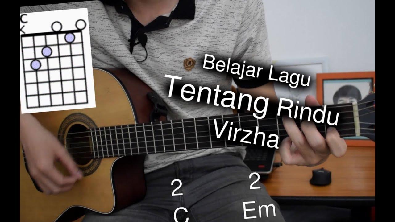 Belajar Gitar Tentang Rindu Virzha Youtube