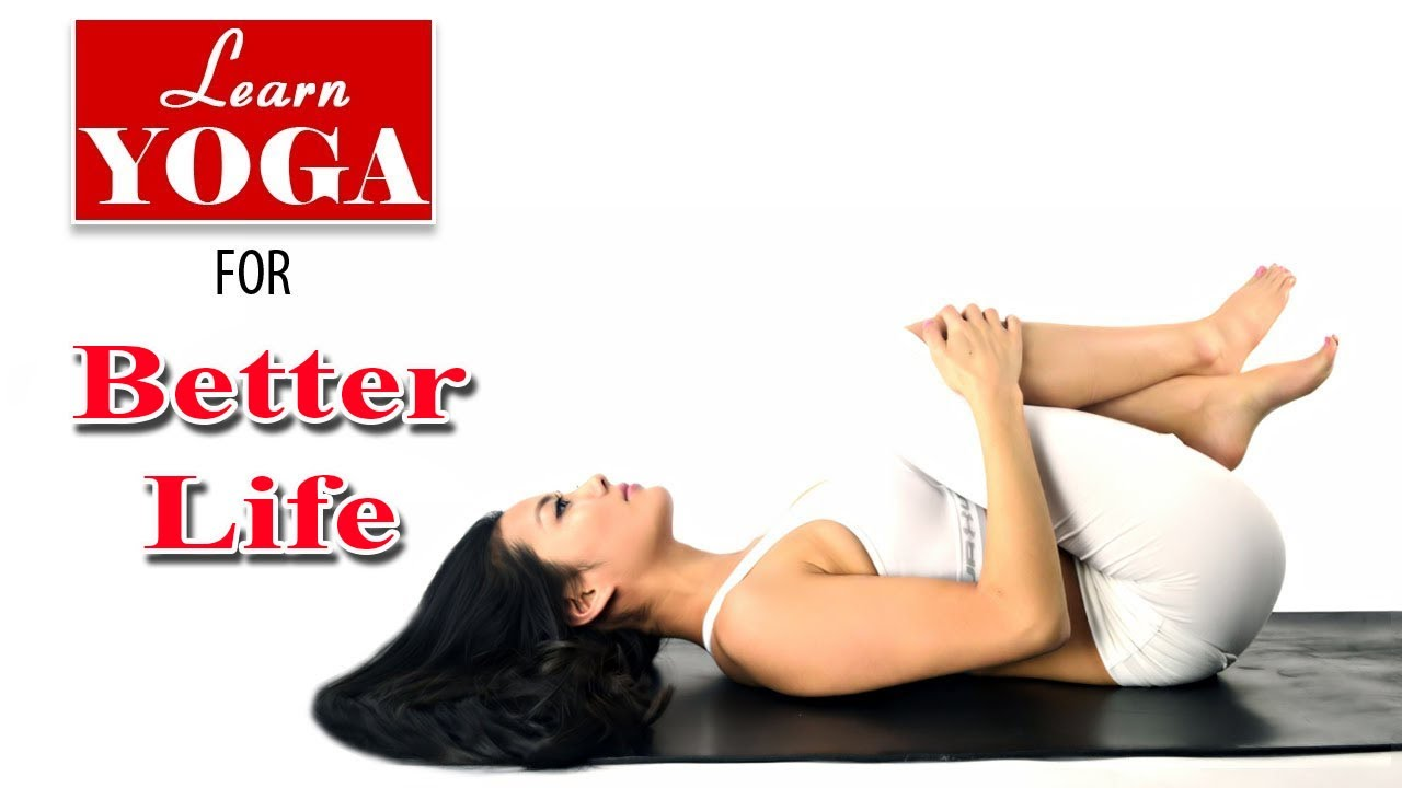 Yoga as Therapy to Cure life | Asana Postures, Yogic Healing, Diet Chart, Nutrition Management
