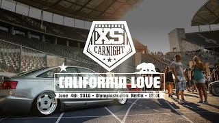XS CARNIGHT 2016 'California Love' | VWHome