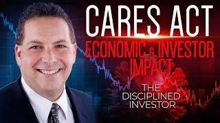 Economic & Investor Impact: Cares Act Stimulus Bill | Disruption Decade Podcast