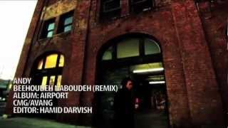 Andy   Beehoudeh Naboudeh Remix Edit By Hamid