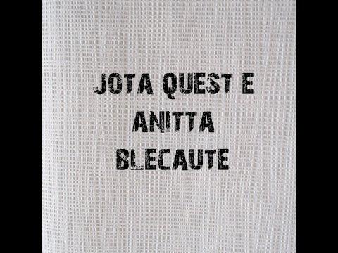 JOTA QUEST E ANITTA BLECAUTE LETRAS LYRICS
