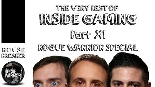 The very best of Inside Gaming Part 11 | ROGUE WARRIOR SPECIAL