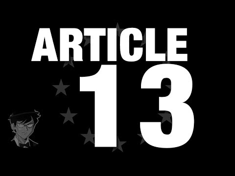 What Is Article 13 And Why Are People Worried About It?   TRO