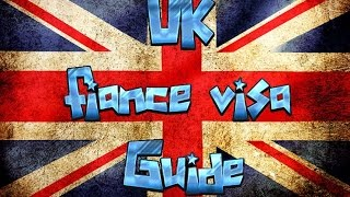 UK FIANCE VISA GUIDE 2016
