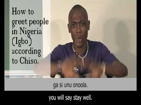 How to greet people in Nigeria (Igbo) according to Chisomaga