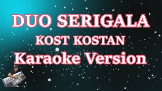 Duo Serigala - Kost Kostan (Karaoke Lirik)