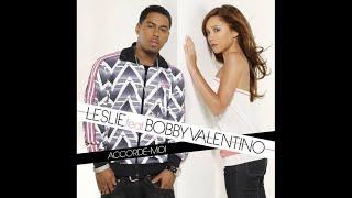 Leslie feat. Bobby Valentino - Accorde-moi (Remix Bomb Hard)