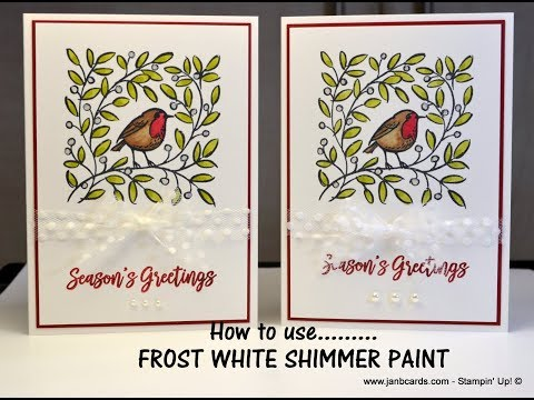 No.415 - Feathers & Frost  with Shimmer Paint - UK Stampin' Up! Independent Demonstrator