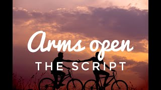The Script Arms Open Lyric Lyrics video
