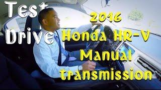 2016 honda hr v 6 speed manual transmission test drive