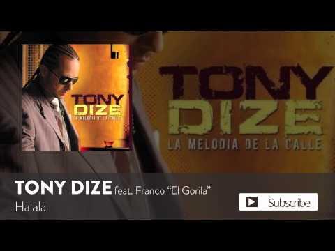 Tony Dize - Halala ft. Franco El Gorilla [Official Audio]