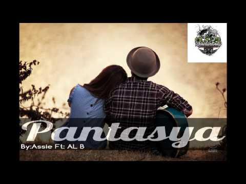 PANTASYA part 2 By: ASSIE FT AL B DRP PRODUCTION CM BEATS