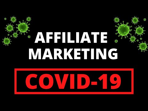 Affiliate Marketing vs. COVID-19 [What You Need to Know]