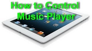 Apple iPad - How to Control Music Player From Multitasking Bar