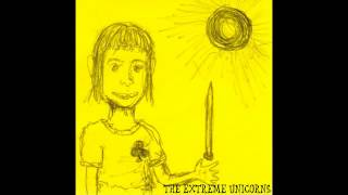 The Extreme Unicorns - Valentine