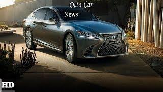 Hot News  !!!! 2018 Lexus LS 500 F Sport   Exterior and Interior