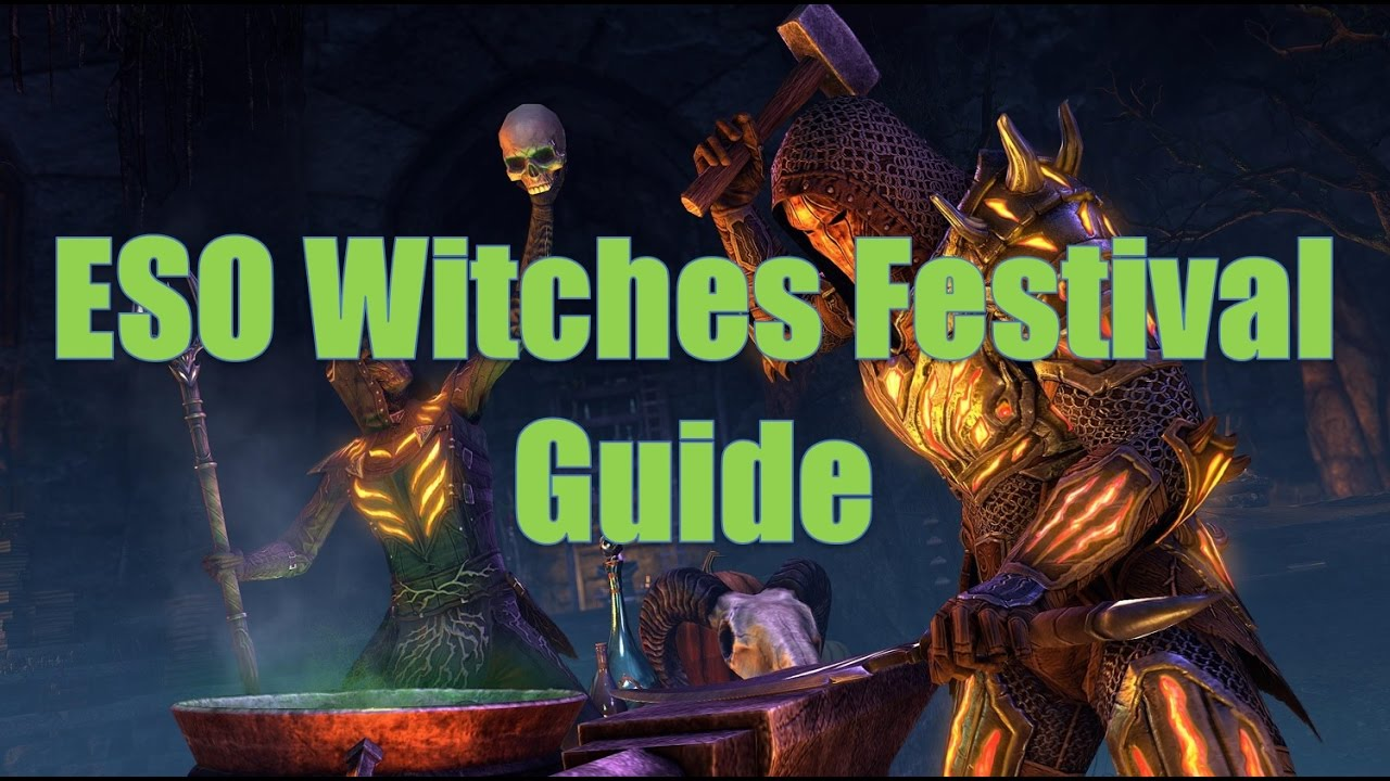 Eso Witches Festival 2020 ESO Witches Festival Guide   YouTube