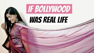 If Bollywood Was Real Life