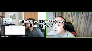 IT: Entry Level Helpdesk (Azure Training) Part 4