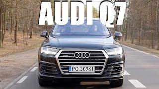 Audi Q7 2016 (PL) - test i jazda próbna
