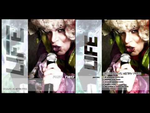 Dr. Sound Vs. Henry Pass - Life (Riccardo Sabatini Remix)