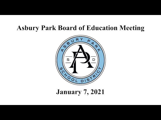 Asbury Park Board of Education Meeting - January 7, 2021