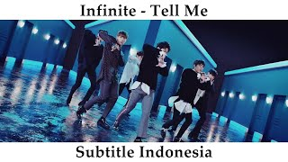 Infinite (인피니트) – Tell Me MV [Subtitle Indonesia] (Indo Sub)