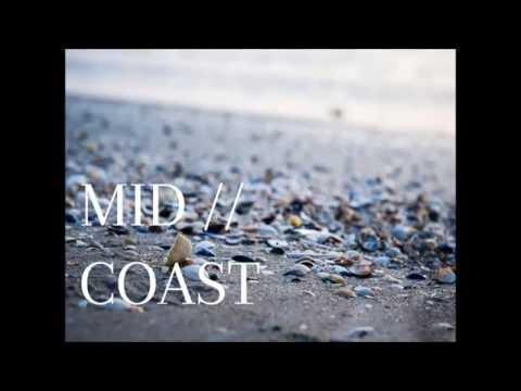 Feel Your Love - Mid Coast