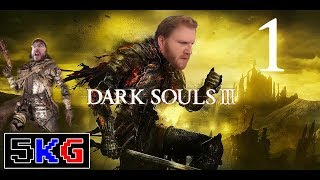 A Tale of Souls and Failure | Dark Souls 3 - Part 1