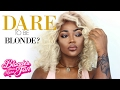 Dare TO BE BLONDE? Why cant dark skin girls do it too? hmm? | ComingBuyHair