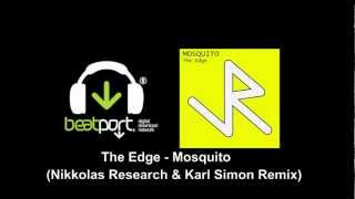 The Edge  - Mosquito (Nikkolas Research & Karl Simon Remix) [Junky Robot]