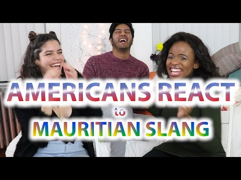 Americans React To Mauritian Slang P1