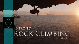 Intro to Rock Climbing Part 1 - Types of Climbing