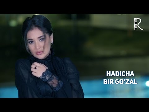 Хадича - Бир гузал