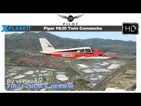[X-Plane]  Piper PA30 Twin Comanche by vFlyteAir | First Look and Review
