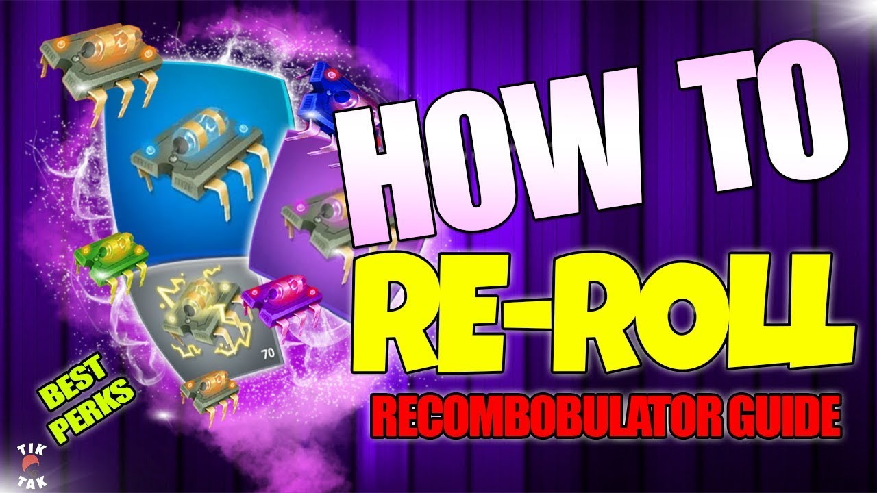 fortnite recombobulator guide best rolls best perks min max - fortnite perks guide