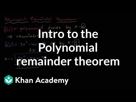 Polynomial remainder theorem | Polynomial and rational functions | Algebra II | Khan Academy