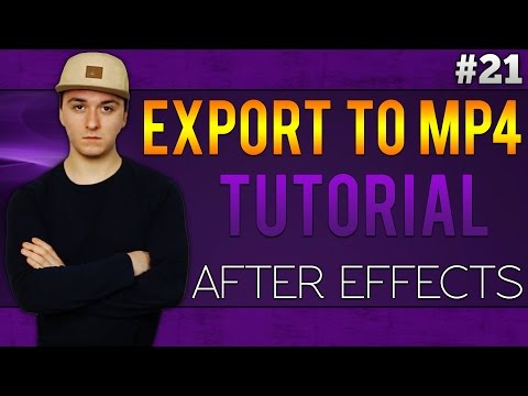 Adobe After Effects CC: How To Export To MP4 - Tutorial #21
